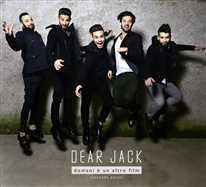 DEAR JACK - Il mondo esplode