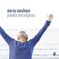 MARCO SANCHIONI - Pianeta Meraviglioso