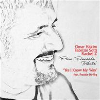 OMAR HAKIM, FABRIZIO SOTTI, RACHEL Z - Yes I Know My Way (feat. Frankie Hi-Nrg)
