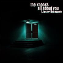THE KNOCKS - All About You