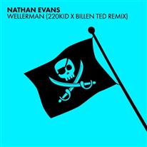NATHAN EVANS - Wellerman (220 Kid x Billen Ted Remix)
