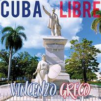 VINCENZO GRECO - Cuba Libre