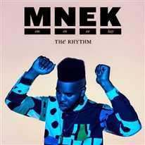 MNEK - The Rhythm
