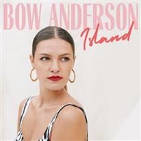 BOW ANDERSON - Island