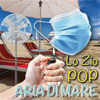LO ZIO POP - Aria di Mare
