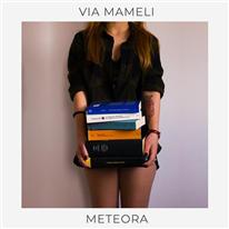 METEORA - Via Mameli