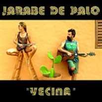 JARABE DE PALO  - Vecina