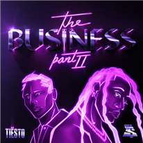 TIESTO - The Business pt. II