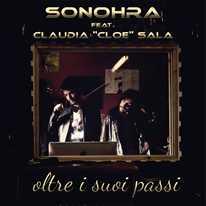 "SONOHRA - Oltre i suoi passi (feat. Claudia ""Cloe"" Sala)"