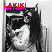 LAKIKI - Fammi una faccia