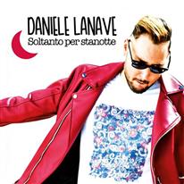 DANIELE LANAVE - Soltanto per stanotte