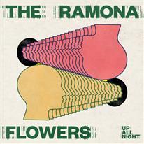 THE RAMONA FLOWERS - Up All Night