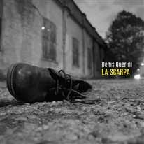 DENIS GUERINI - La Scarpa