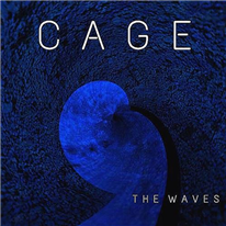 CAGE - The Waves