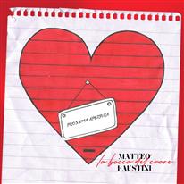 MATTEO FAUSTINI - La bocca del cuore