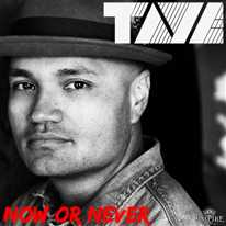 TAYE WILLIAMS - Now Or Never (feat. Drew & Tyree)