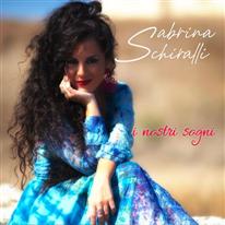 SABRINA SCHIRALLI - I nostri sogni