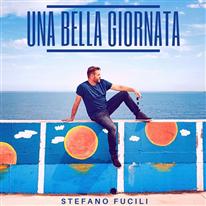 STEFANO FUCILI - Una bella giornata