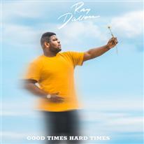 RAY DALTON - Good Times Hard Times