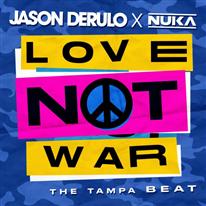 JASON DERULO - Love Not War (The Tampa Beat)