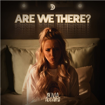 OLIVIA ADDAMS - Are we there?
