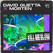 DAVID GUETTA - Kill Me Slow