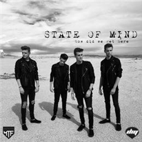 STATE OF MIND - How did we get here