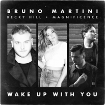 BRUNO MARTINI - Wake Up With You