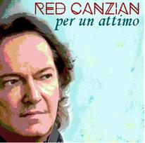 RED CANZIAN - Per un attimo
