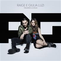 RAIGE E GIULIA LUZI - Togliamoci la voglia