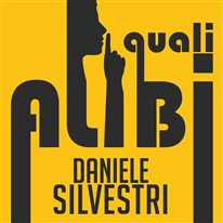 DANIELE SILVESTRI - Quali alibi