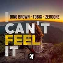 DINO BROWN - I Can't feel it
