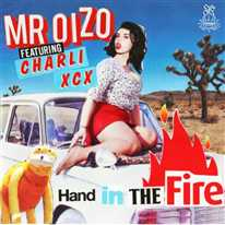 MR OIZO - Hand in the Fire (feat. Charlie XCX)