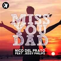 NICO DEL PRATO - Miss You Dad