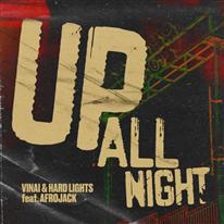 VINAI - Up All Night