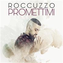 ROCCUZZO - Promettimi