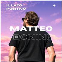MATTEO BONINI - Il lato positivo