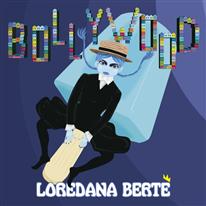 LOREDANA BERTÈ - Bollywood