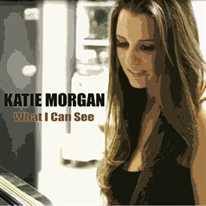KATIE MORGAN - What I Can See