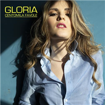 GLORIA - Centomila favole