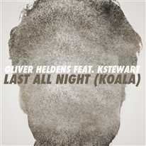 OLIVER HELDENS - Koala (last all night) (feat. KStewart)