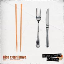 Vivere tutte le vite - con Carl Brave