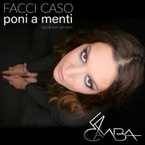 LA CAMBA - Facci caso - Poni a menti (Sardinian Version)