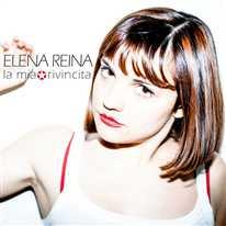 ELENA REINA - La mia rivincita