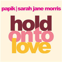 PAPIK - Hold on to love