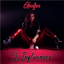 GADJOS - L'Influencer