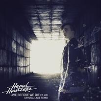 HEADHUNTERZ -  Live Before We Die