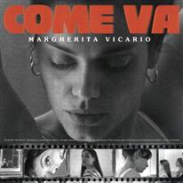 MARGHERITA VICARIO - Come va