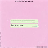 GIONNYSCANDAL - Buonanotte