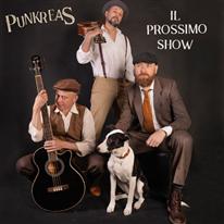 PUNKREAS - Il Prossimo Show